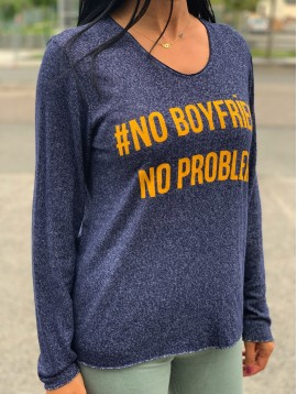 Pull manches longues No boyfriend No problem